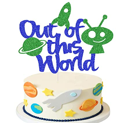 Excellent Out Of This World Cake Topper Outer Space Birthday Party Cake Funny Birthday Cards Online Sheoxdamsfinfo