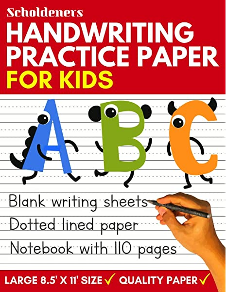 Handwriting Practice Paper: Blank Writing Sheets Notebook With Dotted Lines  For Kids (Preschool, Kindergarten, Pre K, K-3 Students): Scholdeners:  9781090538048: Amazon.com: Books