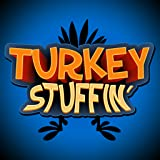 Turkey Stuffin'