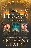 Morna's Legacy: Books 8, 8.5 & 9: Scottish, Time Travel Romances: Volume 4