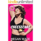 Cheesecake: a BBW Romance (Sweet Curves Book 11)