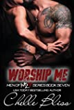 Worship Me: Men of Inked Book 7 (Men of Inked Series)