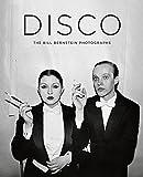 Disco: The Bill Bernstein Photographs