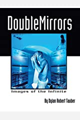 Double Mirrors: Images of the Infinite Paperback