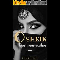 O Sheik Dos Meus Sonhos