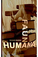 Fauna humana (Spanish Edition) Kindle Edition