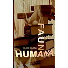 Fauna humana (Spanish Edition) Nov 12, 2014