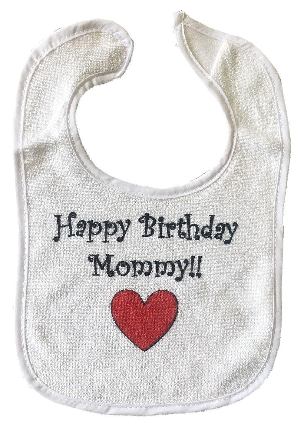 HAPPY BIRTHDAY MOMMY BigBoyMusic Baby Bib