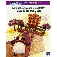 Las princesas también van a la escuela