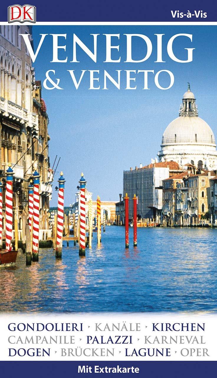 Vis-à-Vis Reiseführer Venedig & Veneto: mit Extrakarte und Mini-Kochbuch zum Herausnehmen