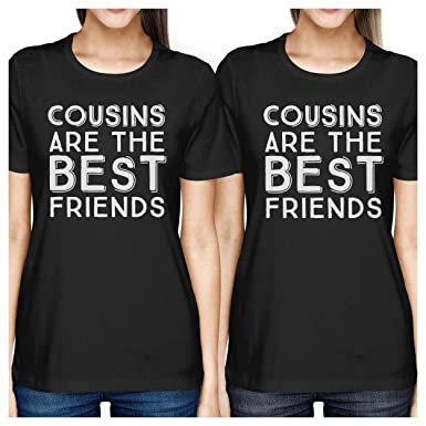 b6e7710bc08b9 365 Printing Cousins The Best Friends Black Family Matching Funny Graphic  Tees