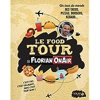 Le Food Tour de Florian on air