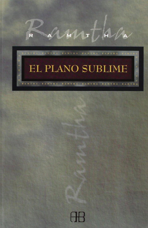 El plano sublime (Sans Limites / Without Limits): Amazon.es: Ramtha: Libros