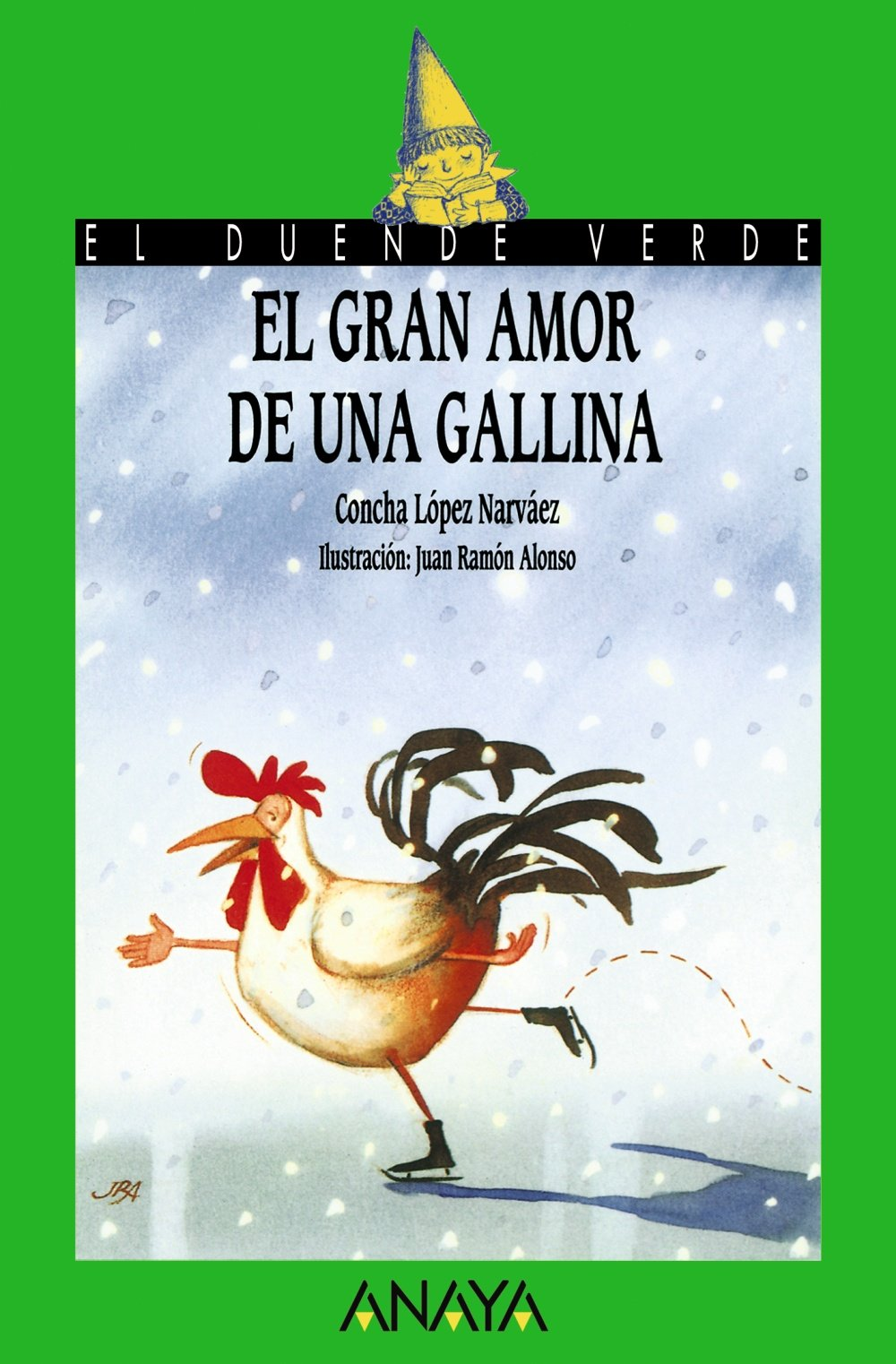 El Gran Amor de Una Gallina by Grupo Anaya Comercial