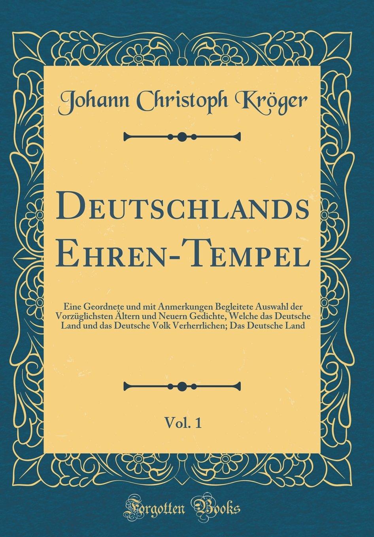 Deutschlands Ehren Tempel Vol 1 Eine Geordnete Und Mit