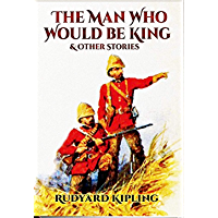 The Man Who Would be King  ( Annotated)