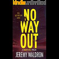 No Way Out (Bell Hath No Fury Book 5)