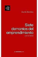 Siete demonios del emprendimiento y otras notas (#hackearlavida nº 2) Edición Kindle