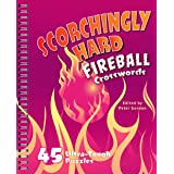 Scorchingly Hard Fireball Crosswords: 45 Ultra-Tough Puzzles