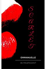 Scarlet: a steamy short story Kindle Edition