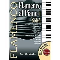 FLAMENCO AL PIANO 1 - Soleá (Metódo Progresivo