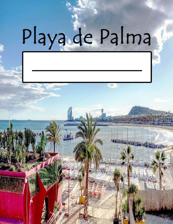 Playa De Palma Mallorca Beaches Notebooks For Surfing On Surfboard Notebook For Beach Travellers Boys Racing Trash Travel Trance Umbrella Platja De Palma Majorca Spanish Edition Marcus John 9781083198280 Books