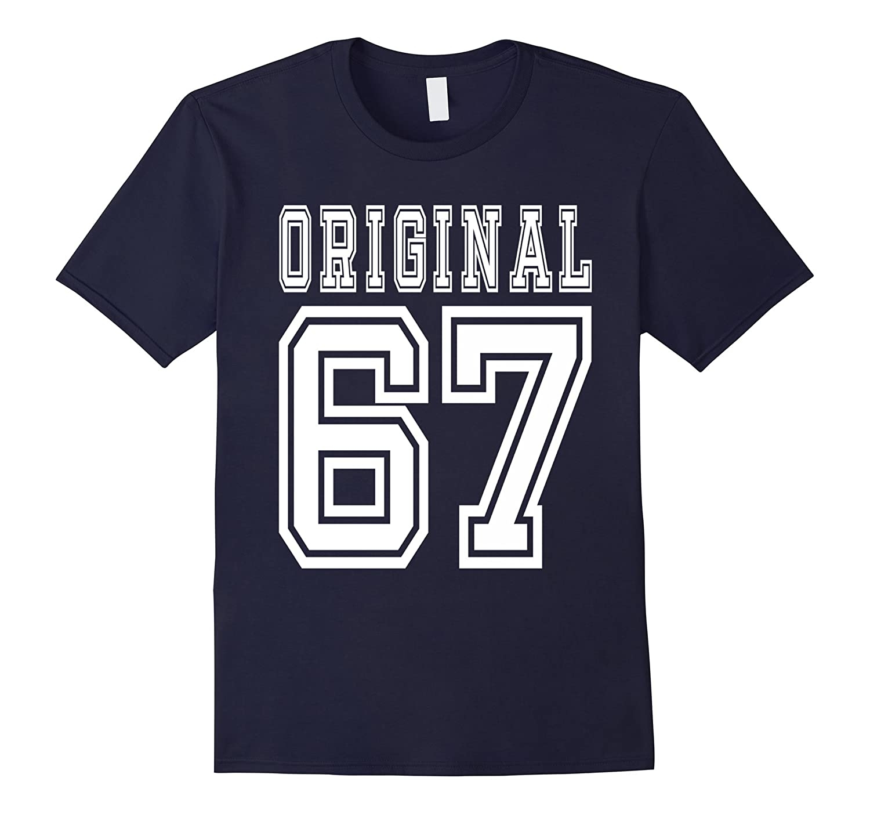 1967 T-shirt 50th Birthday Gift 50 Year Old B-day Present-TD