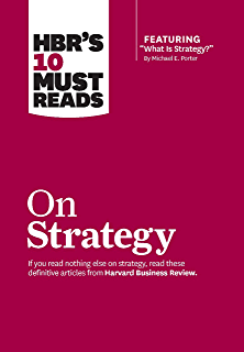 what is strategy by michael e porter summary