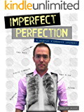 Imperfect Perfection: A Cystic Fibrosis Journey