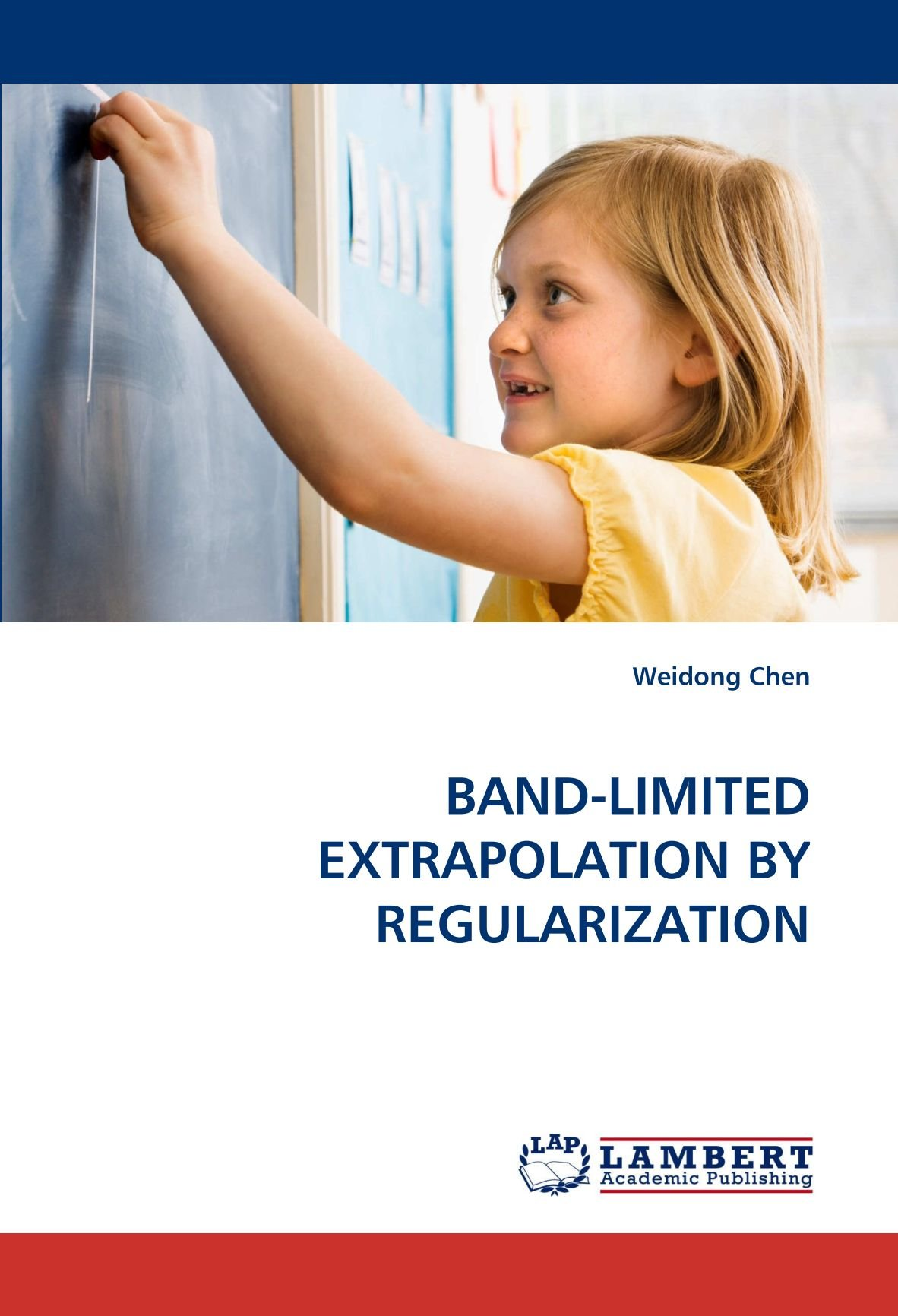 BAND-LIMITED EXTRAPOLATION BY REGULARIZATION pdf epub