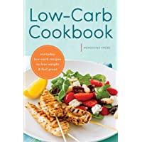 Low Carb Cookbook: Everyday Low Carb Recipes to Lose Weight & Feel Great