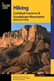 Hiking Carlsbad Caverns & Guadalupe Mountains National Parks, Second Edition