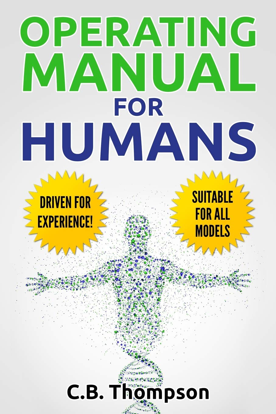 Operating Manual For Humans: Driven For Experience! Suitable For All Models pdf epub