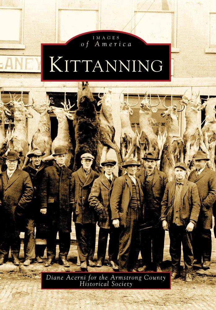 Download Kittanning (Images of America) pdf