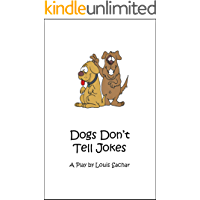 Dogs Don't Tell Jokes: A Play by Louis Sachar book cover