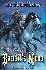 Bandit's Moon Paperback
