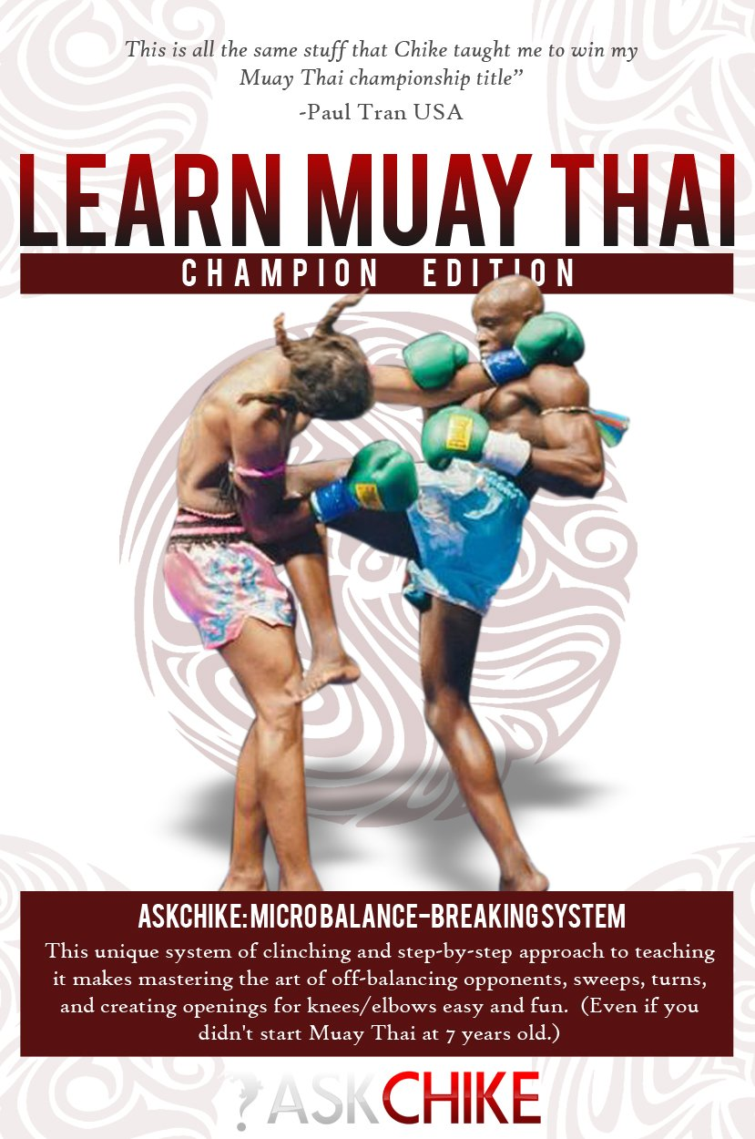 Learn Muay Thai - Unique Clinching Training, Drills & Techniques (Champion Edition)