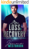 Loss Recovery (Alaskan Security-Team Rogue Book 1)