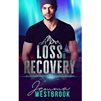 Loss Recovery (Alaskan Security-Team Rogue Book 1)