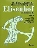 Die Holzfunde aus der frühgeschichtlichen Wurt Elisenhof.- Die Lederfunde aus der frühgeschichtlichen Wurt Elisenhof (Studien zur Küstenarchäologie Schleswig-Holsteins Serie: Elisenhof)