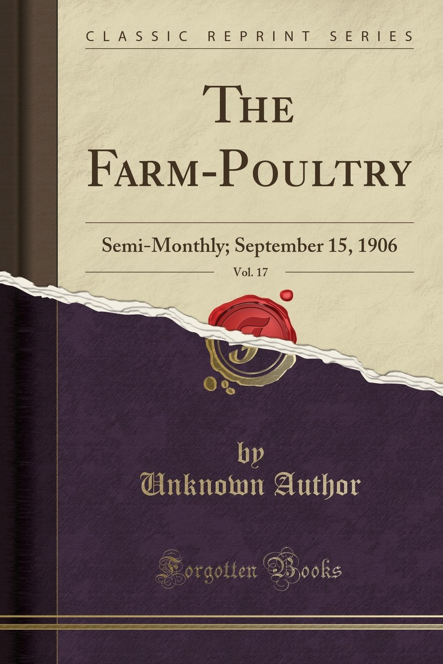 Download The Farm-Poultry, Vol. 17: Semi-Monthly; September 15, 1906 (Classic Reprint) pdf