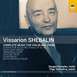 Shebalin: Complete Music For Violin and Piano [Sergey Kostylev; Olga Solovieva] [Toccata Classics: TOCC 0327]