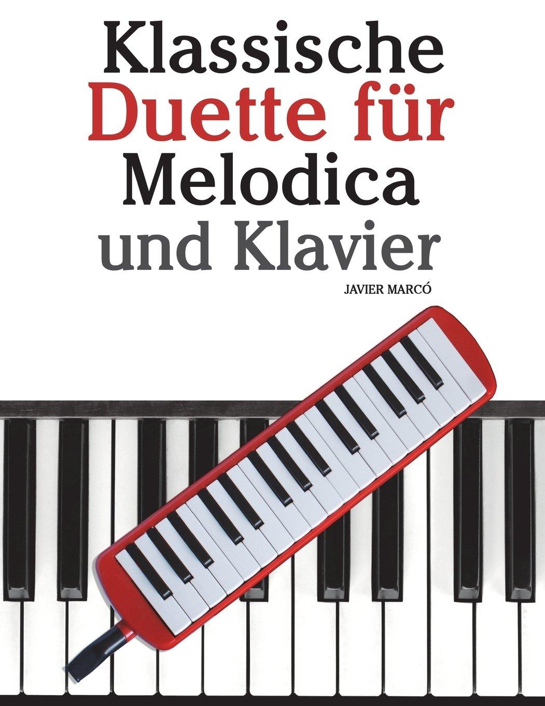 klassische-duette-fr-melodica-und-klavier-melodica-fr-anfnger-mit-musik-von-brahms-handel-vivaldi-und-anderen-komponisten