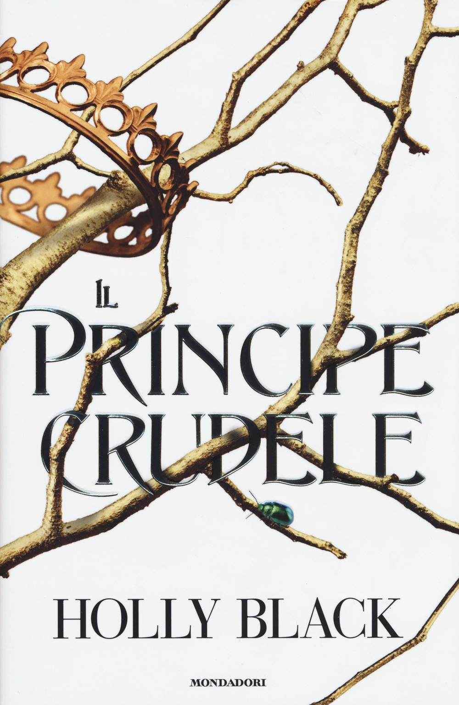 Il principe crudele Copertina rigida – 25 set 2018 Holly Black K. Jennings Mondadori 8804702737