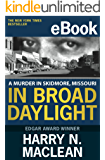In Broad Daylight (Crime Rant Classics) (English Edition)