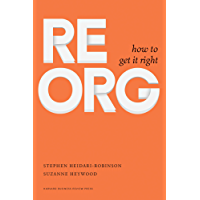 ReOrg: How to Get It Right