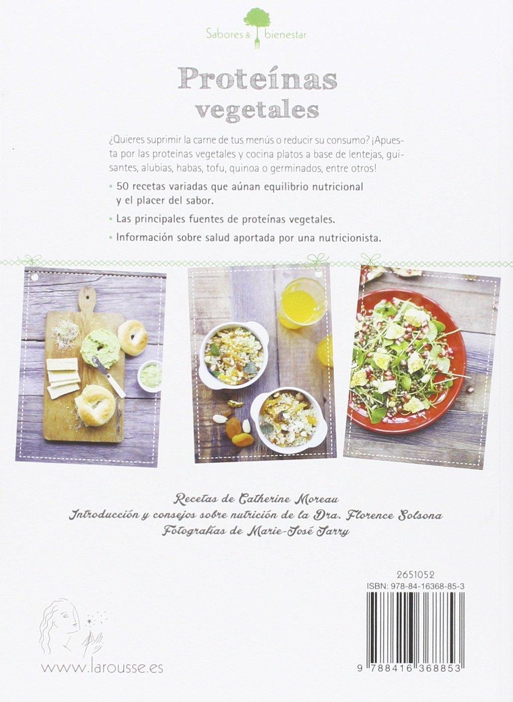 Sabores & Bienestar: Proteínas vegetales Larousse - Libros ...