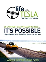 Life with Tesla, The Documentary