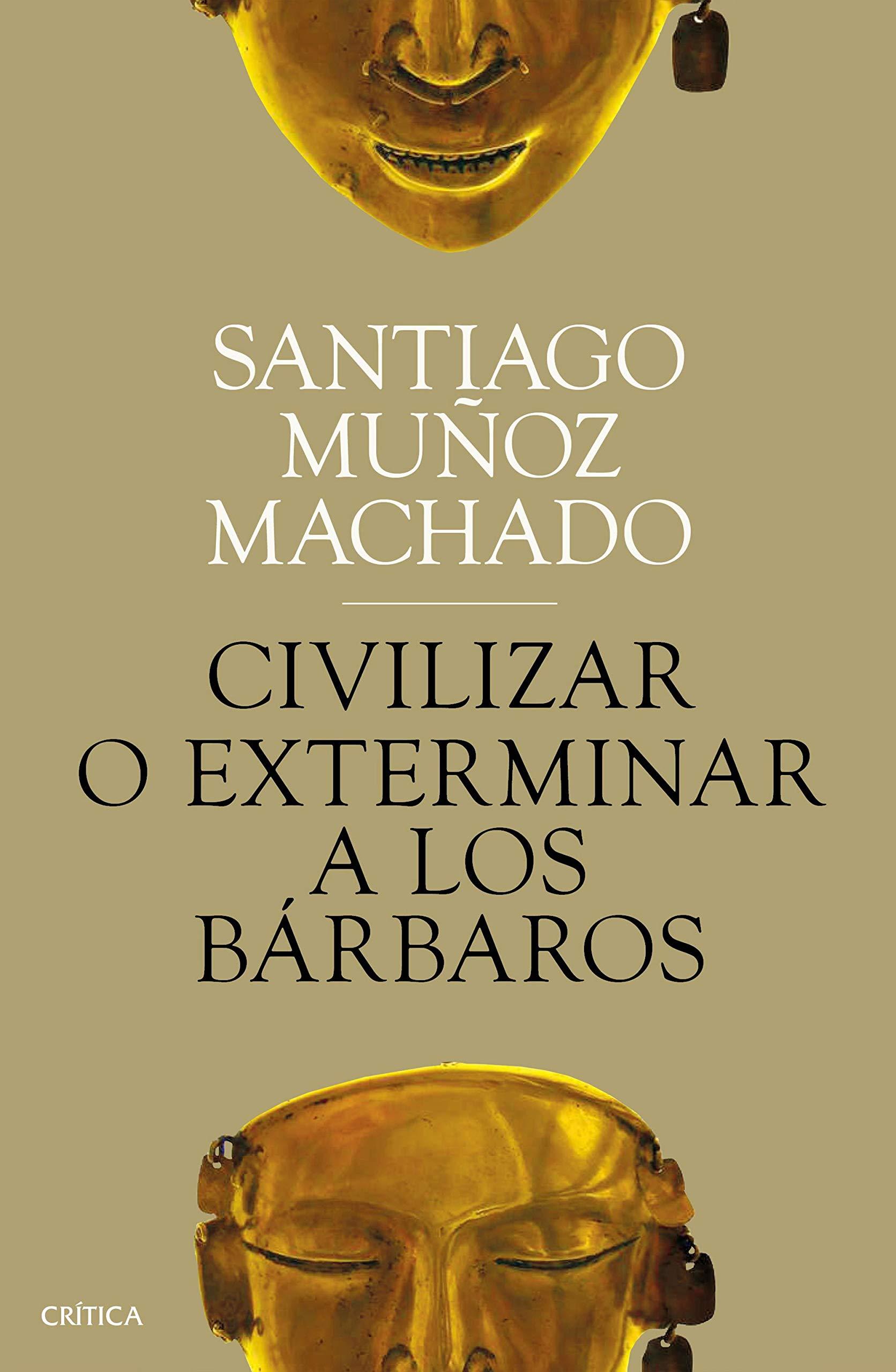 Civilizar o exterminar a los bárbaros Fuera de Colección: Amazon ...