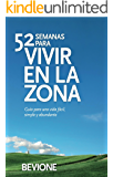 52 Semanas para Vivir en La Zona